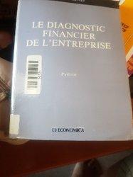 Le diagnostic financier de l'entreprise - Michel Glais