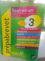 Tout en un : cours. méthodes. sujets de préparation au brevet  en 3ème programme français
