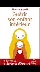 """Livre """"guérir son enfant intérieur"""" de moussa nabati"""