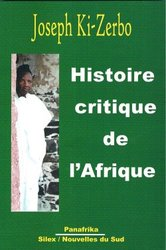 Histoire critique de l'Afrique Joseph Ki-Zerbo