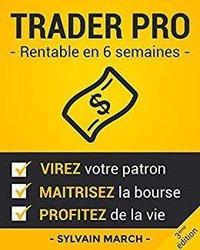 Livre Trader Pro Rentable en 6 semaines