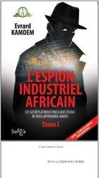 """Livre """"l'espion industriel africain"""""""