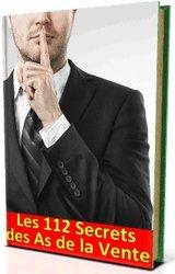 Les 112 secrets des As de la vente