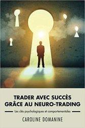 Livre - Trader avec succes grace au neuro-trading