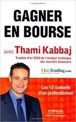"""Livre - """"gagner en bourse-thami kabbajé"""