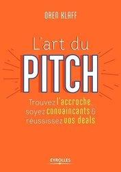 Livre Numérique :L'art Du Pitch