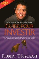 Livre - Guide pour investir de Robert Kiyosaki