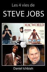 Livre ''Les 4 vies de Steve Jobs''
