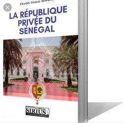La république privée du sénégal- P. Cheikh Oumar Diagne.