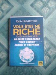 Livre Vous Êtes Né Riche
