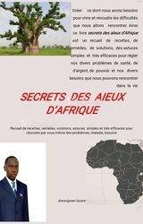 Livre : secrets des aïeux d'afrique
