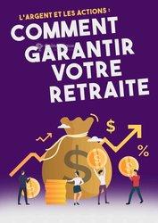 Livre pdf : comment garantir votre retraite