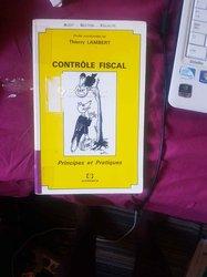 """Livre-  Le contrôle fiscal - principes et pratiques"""""""