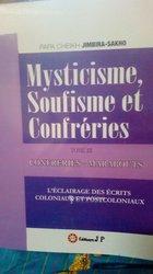 Livre - Mysticisme soufisme et confréries