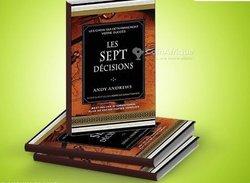 Livre - Les sept décisions - Andy Andrews