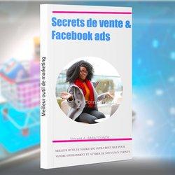 Livre - Secrets de vente et facebook ads