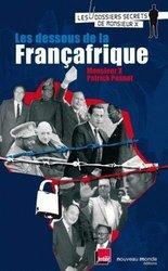 Livre - Les dessous de la Françafrique